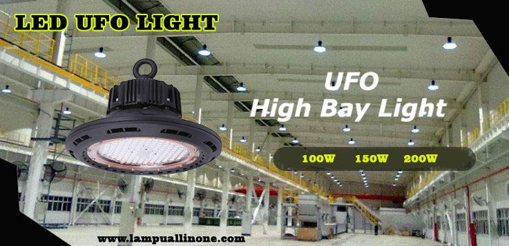 Produk Detail Lampu UFO 100 Watt - 200 Watt
